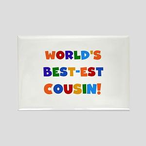World's Best-est Cousin Rectangle Magnet