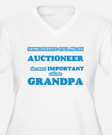 Some call me an Auctioneer, the Plus Size T-Shirt