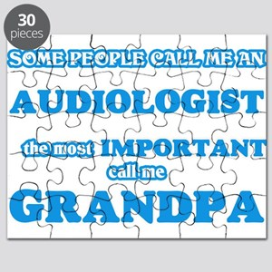 Some call me an Audiologist, the most impor Puzzle