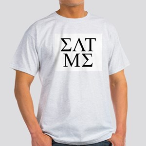 EAT ME GREEK FRAT FRATERNITY  Ash Grey T-Shirt