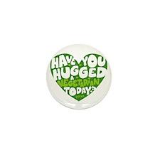 Hug A Vegetarian Mini Button