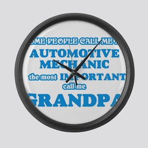 Some call me an Automotive Mechan Large Wall Clock