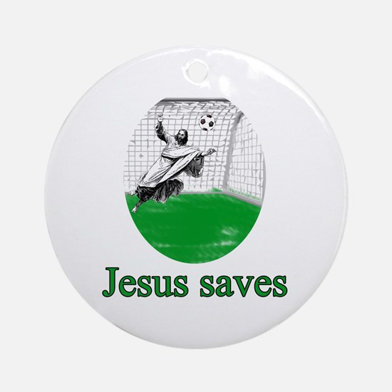 Jesus saves a goal Ornament (Round)
