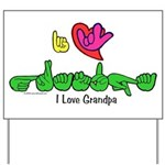 I-L-Y Grandpa Yard Sign