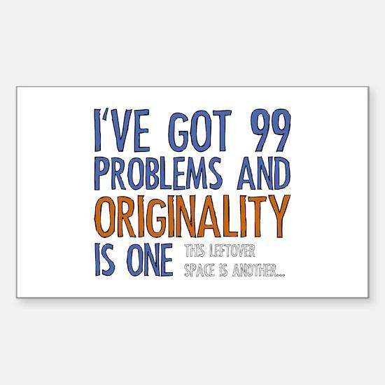 99 Problems Sticker (Rectangle)