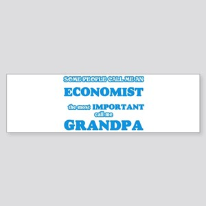 Some call me an Economist, the most Bumper Sticker