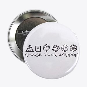 "Choose Your Weapon 2.25"" Button"
