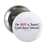 """Not A Hater 2.25"""" Button (100 pack)"""