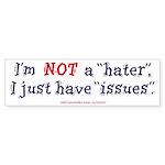 Not A Hater (Bumper Sticker 50 pk)