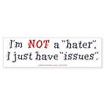 Not A Hater (Bumper Sticker 10 pk)