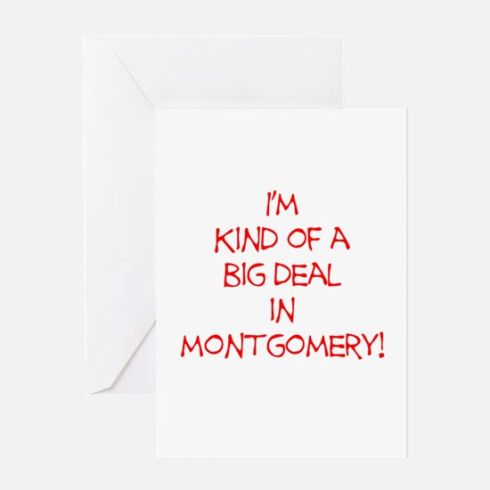 Big Deal In Montgomery! Greeting Card