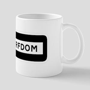 Road to Serfdom: One Way Mug