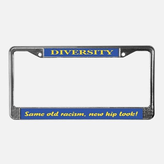 Same old racism License Plate Frame