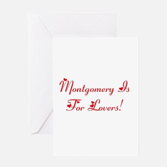 Montgomery is for lovers! Greeting Card