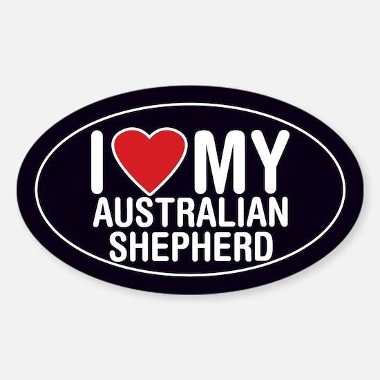I Love My Australian Shepherd Oval Sticker/Decal