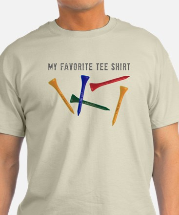 My Favorite Tee Shirt T-Shirt