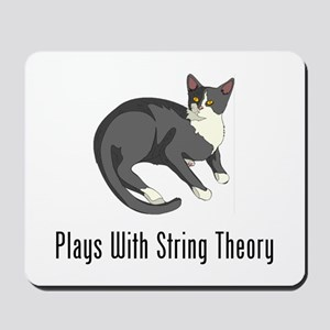 Plays With String Theory Mousepad