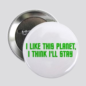 """I Like This Planet 2.25"""" Button"""