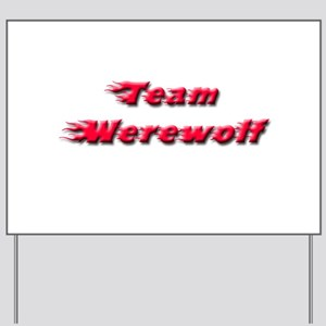 Team Werewolf Yard Sign