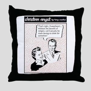 Benefit of Religion... Throw Pillow