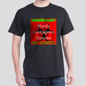 Biohazard Alert! Highly Conta Black T-Shirt