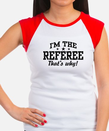 I'm The Referee That's Why Women's Cap Sleeve T-Sh