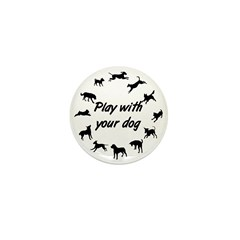 Play With Your Dog 3 Mini Button