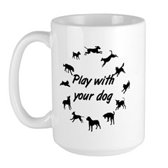 Play With Your Dog 3 Large Mug