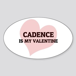 Cadence Is My Valentine Oval Sticker