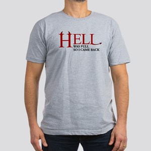 Hell was full ... Men's Fitted T-Shirt (dark)