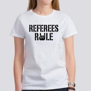 Referees Rule Women's T-Shirt