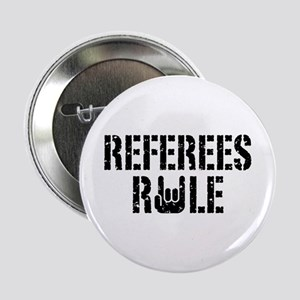 "Referees Rule 2.25"" Button"