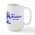 taking Brethren seriously Large Mug