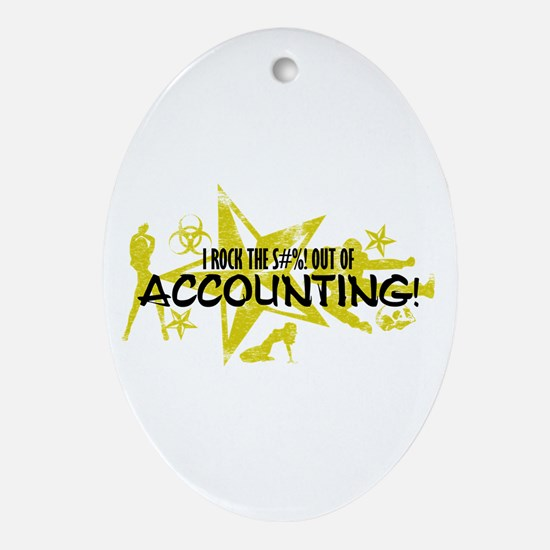 I ROCK THE S#%! - ACCOUNTING Ornament (Oval)
