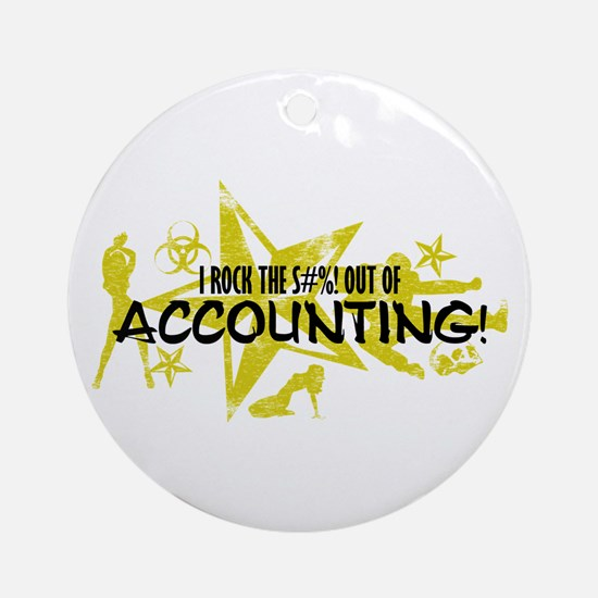 I ROCK THE S#%! - ACCOUNTING Ornament (Round)