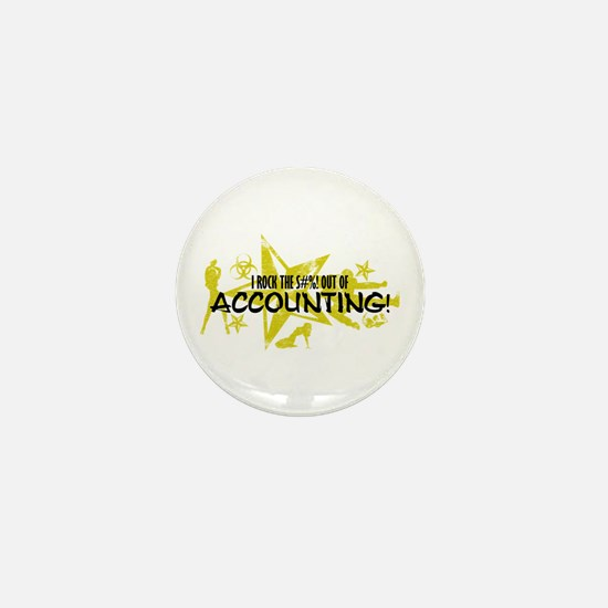 I ROCK THE S#%! - ACCOUNTING Mini Button