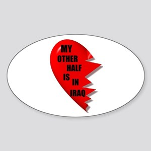 MY OTHER HALF IS IN IRAQ Oval Sticker