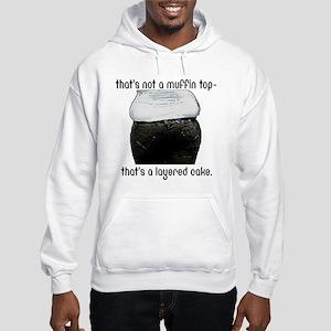 Muffin Top Hooded Sweatshirt