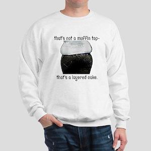 Muffin Top Sweatshirt