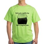 Muffin Top Green T-Shirt