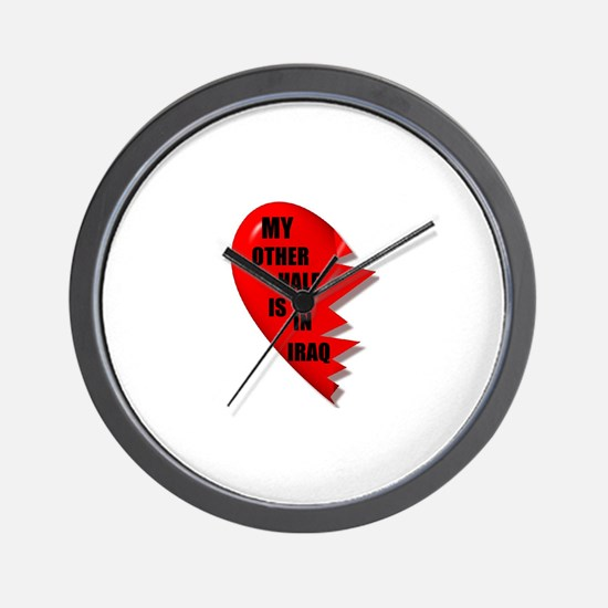 MY OTHER HALF IS IN IRAQ Wall Clock