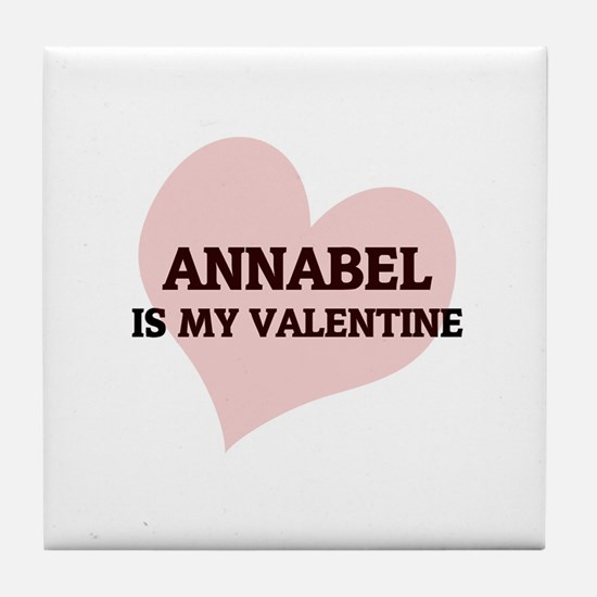 Annabel Is My Valentine Tile Coaster