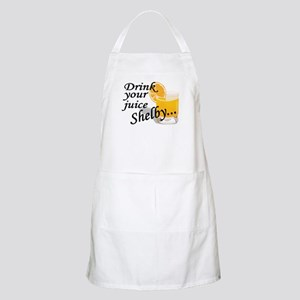 drink your juice shelby Apron