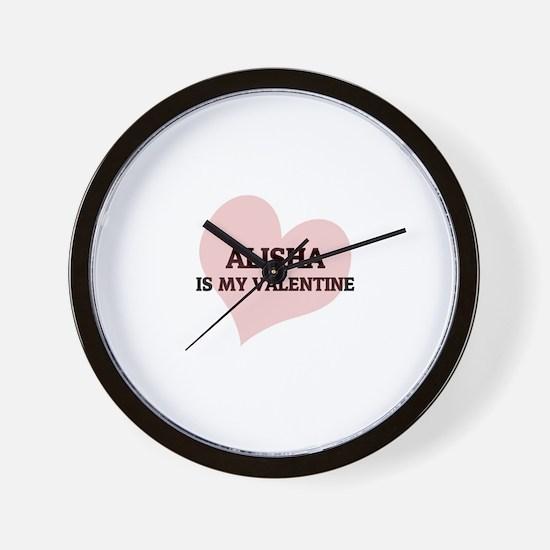Alisha Is My Valentine Wall Clock