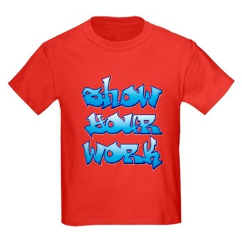Show Your Work Graffiti Kids Dark T-Shirt