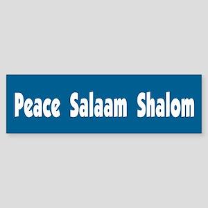 Peace Salaam Shalom Bumper Sticker