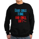 Good Girls Tone... Sweatshirt (dark)