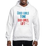 Good Girls Tone... Hooded Sweatshirt