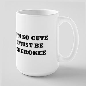 I'M SO CUTE CHEROKEE Mugs
