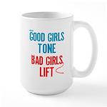Good Girls Tone... Large Mug